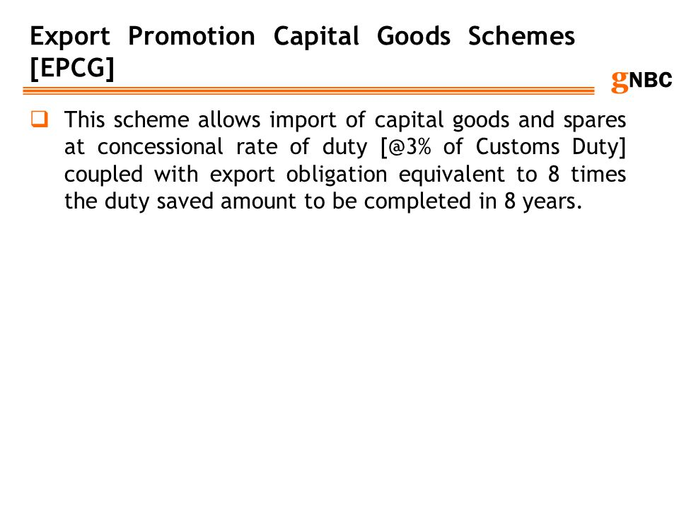 Export Promotion Capital Goods Schemes [EPCG]